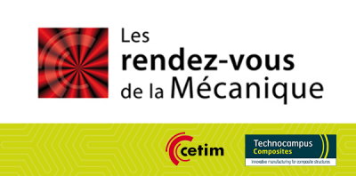 Technocampus Composites accueille le prochain Rendez-vous de la mécanique du CETIM